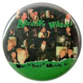 Abrasive Wheels - 'When the Punks Go Marching In' Button Badge